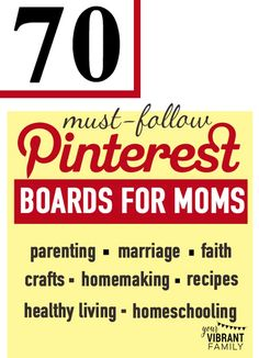 You've got to check out this list of 70 best Pinterest boards to follow! These are awesome places to get inspiring ideas and tips for parenting, marriage, faith, crafts, homemaking, recipes, family, life, DIY, gifts,healthy living and homeschooling. Find some great Pinterest boards to follow so you'll always have great Pinterest content to see!