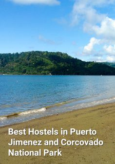 Best Hostels in Puerto Jimenez and Corcovado National Park: Puerto Jimenez, on the gulf of the Osa peninsula, is the primary gateway of…