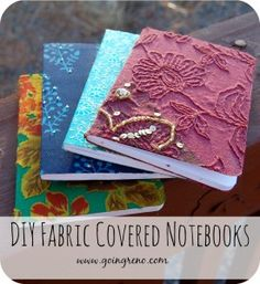 Turn pretty fabric into the cover for a beautiful notebook to keep for yourself or give as a gift. A great way to upcycle clothing that you can't wear.