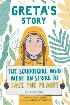 Greta's Story: The Schoolgirl Who Went On Strike To Save The Planet | A Mighty Girl