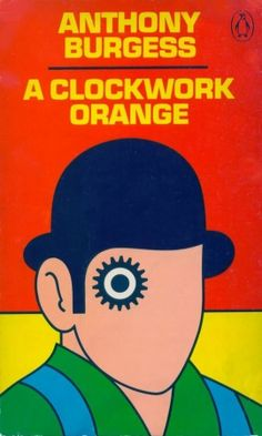 A Clockwork Orange - Anthony Burgess. Cover by David Pelham, illustrator and former art director at Penguin books Best Book Covers, Book Cover Art, Book Cover Design, Book Design, Vintage Book Covers, Beautiful Book Covers, Penguin Books, A Clockwork Orange, Stanley Kubrick