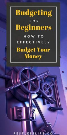Budgeting for Beginners: How to Effectively Budget Your Money