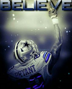 Believe And Achieve Dez Bryant b0d59ad28