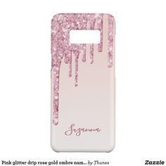 Pink glitter drip rose gold ombre name girly Case-Mate samsung galaxy s8 case
