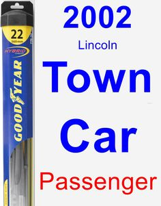 Passenger Wiper Blade for 2002 Lincoln Town Car - Hybrid