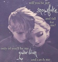Ship #2: Jelsa, or Elsa and Jack Frost. I think they would be adorable together. Jack also has ice powers just as Elsa. He could help her control it. Elsa isolated herself for years and so did jack. This is why they are perfect to me.