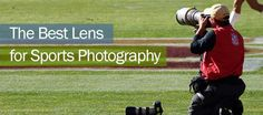 Best Lens for Sports Photography
