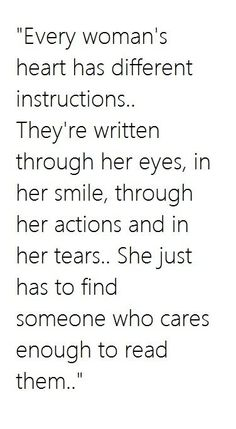 Read them correctly & pay attention when you care. When you truly love someone the words aren't as important as paying attention to what pleases her and making sure to show it everyday. Great Quotes, Quotes To Live By, Me Quotes, Inspirational Quotes, Selfish Love Quotes, Truth Quotes, Famous Quotes, Woman Quotes, The Words