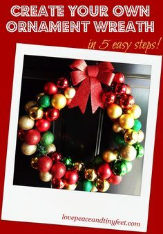 Here's a really easy and fun DIY Christmas Ornament Wreath for your door you can make in just 5 easy steps. An ornament wreath is the perfect addition to your holiday decor.