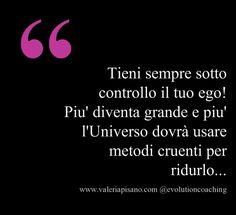 #ego #consapevolezza #evolution #coaching www.valeriapisano.com