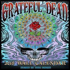 Grateful Dead Calendar 2018 Official Dead Calendar | SunshineDaydream.Biz