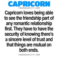 Zodiac Capricorn Facts – Capricorn loves being able to see the friendship part of their romantic relationship first. They have to have the security of knowing there's a sincere level of trust and that. Capricorn Facts, Capricorn Quotes, Zodiac Signs Capricorn, Sagittarius And Capricorn, My Zodiac Sign, Zodiac Facts, Cancer And Capricorn Compatibility, Capricorn Men In Love, Compatibility Chart