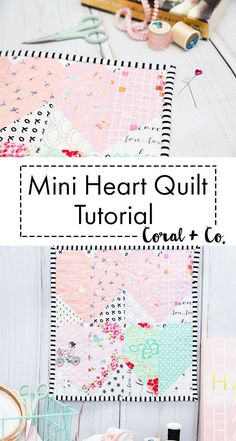 Mini Heart Quilt Block Tutorial | Coral + Co.