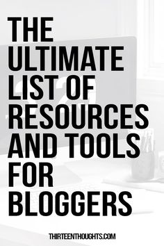 Resources and Tools for Bloggers