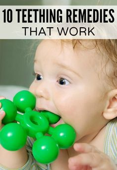 If the mere mention of the word 'teething' sends shivers down your spine, this list of 10 teething remedies that actually work is just what you need!