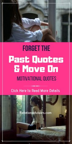 Forget the Past Quotes and Moving on - Read Best Motivational Quotes for Moving On to Start New Life Positive Move On Quotes, Encouraging Quotes About Life, Moving On Quotes Letting Go, Work Motivational Quotes, Positive Motivation, Quotes About Moving On, Work Quotes, Inspirational Quotes, Forget The Past Quotes