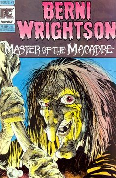 Bernie wrightson | Bernie Wrightson Master of the Macabre #3 comic book from Pacific ...