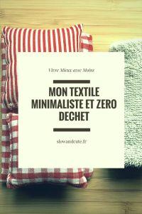 Mon textile minimaliste et zéro déchet