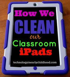 Our iPads needed to be cleaned. I was so eager to get the screens shiny and streak free that I almost damaged them! Find out what I almost did to hurt them, and how I ended up cleaning them more safely.