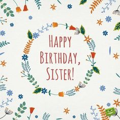 Sisters hold a special place in our hearts. Take a look at the listing of sentiments below and you will surely find one that fits your sister perfectly. Birthday Wishes For Sister, Happy Birthday Meme, Art Birthday, Happy Birthday Greetings, Birthday Presents, Birthday Memes, Happy Birthday Typography, Happy Everything, Family Birthdays