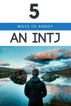 What should you NEVER do to an #INTJ? Find out how their biggest pet-peeves in this post!