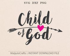 Child of God svg Christian svg Southern Arrow Bible svg Cutting File Printable Clipart in Svg Dxf Png Cricut files Silhouette designs Arrow Words, God Tattoos, Tatoos, Religious Tattoos, Cricut Tutorials, Cricut Ideas, Cover Up Tattoos, Silhouette Design, Word Art