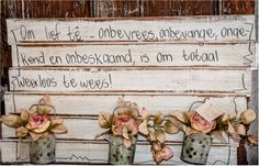 Afgeneem by 'n padstal oppad na Augrabies Mad Hatter Tea, S Quote, Afrikaans, Crafting, Sayings, House, Lyrics, Home, Crafts To Make