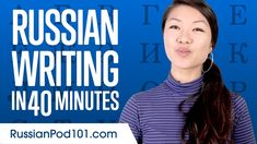 Learn ALL Russian Alphabet in 60 minutes/hour - How to Write and Read Ru...