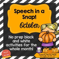 No prep activities for speech therapy for the entire month of October! Includes pumpkin and Halloween themes.