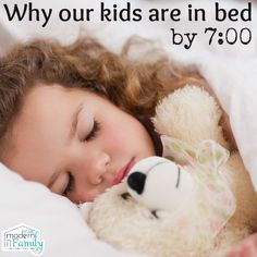 Why I put my kids to bed at 7 yourmodernfamily.com