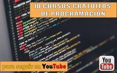 Una recopilación compuesta por 10 Cursos gratuitos de programación que puedes seguir en YouTube. Todos son gratis e impartidos en español.