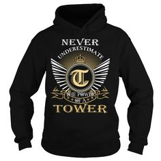 Never Underestimate The Power of a TOWER T-Shirts, Hoodies. VIEW DETAIL ==►…