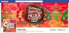 Facebook Cover Día Internacional de la Mujer 2013  Cliente: Color Fans / Grupo Kativo