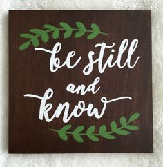 Wooden sign, rustic, wood wall art, home decor, personalized sign, custom, hand painted, hand lettered, goldfinch signs, be still and know, bible verse, verse, God, illustrated faith, bible journaling, bible, church, Christian, Christian decor