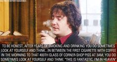 """""""You will toil your life away and I will die alone upside down on the floor of a pub toilet."""" The Black Books curmudgeon is all of us."""