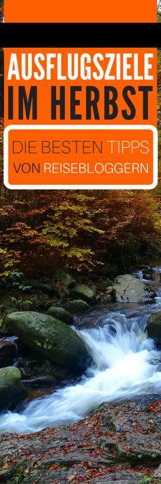 Ausflugsziele im Herbst: Die besten Tipps von Reisebloggern