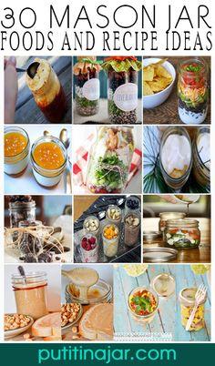 HUGE LIST OF 30 Mason Jar #Foods and #Recipe #Ideas   via putitinajar.com