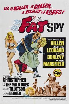 The Fat Spy (1966) Stars: Phyllis Diller, Jack E. Leonard, Brian Donlevy, Johnny Tillotson, Jayne Mansfield, Lauree Berger, Jordan Christopher ~  Director: Joseph Cates