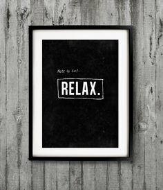 A3 Typography Poster, quote print, Black & White, apartment decor, - Relax. $22.00, via Etsy.