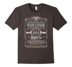 Vintage Made In 1944 Aged to Perfection - Birthday Shirt 72