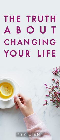Changing your life is easy in theory and much more difficult in practice. But there's one truth that can change your whole perspective on making changes in your life. Here's the truth about changing your life. Self Development, Personal Development, Live For Yourself, Improve Yourself, Recovering From Depression, Self Improvement Tips, Positive Mindset, Positive Living, Life Advice