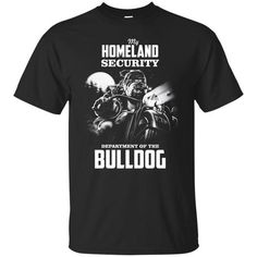 Check this Dogs Bulldog Shitts My Homeland Security T-shirts Hoodies Sweatshirts . Hight quality products with perfect design is available in a spectrum of colors and sizes, and many different types of shirts! Funny Xmas Sweaters, Ugly Christmas Sweater, Dog Shirt, Homeland, Hoodies, Sweatshirts, Types Of Shirts, Long Sleeve Shirts, Men Sweater