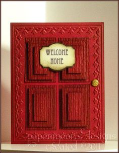 handmade card - beautiful red door design, panel look layered rectangles and shading Cool Cards, Diy Cards, New Home Cards, Window Cards, Embossed Cards, Card Tags, Creative Cards, Greeting Cards Handmade, Scrapbook Cards