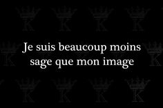 "kradify: "" Je suis beaucoup moins sage que mon âge "" Favorite Quotes, Best Quotes, Funny Quotes, Words Quotes, Life Quotes, Sayings, French Quotes, Sweet Words, Sentences"