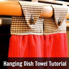 Hanging Dish Towel Tutorial - Here's my Hanging Dish Towel Tutorial!  You need a few supplies and about 20 minutes to make 2 Hanging Dish Towels. [media_id:1668…