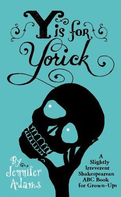 Y is for Yorick (NONE) by Jennifer Adams, http://www.amazon.com/dp/B004K1FHU8/ref=cm_sw_r_pi_dp_qyUNsb0FYABKC