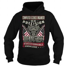 Computer science engineer We Do Precision Guess Work Knowledge T Shirts, Hoodies. Get it now ==► https://www.sunfrog.com/Jobs/Computer-science-engineer-Job-Title-T-Shirt-103714044-Black-Hoodie.html?41382 $39.99