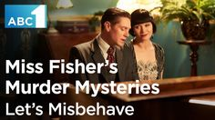Watch Jack and Phryne's rendition of Let's Misbehave from the latest episode of Miss Fisher's Murder Mysteries...