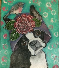 ORIGINAL ACRYLIC PAINTING ON CANVAS ART BOSTON TERRIER DOG PUP BIRD SWEET GINA #ebay #art #animals #dogs