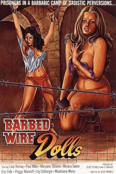 Barbed Wire Dolls (1976) After killing her father who had attempted to rape her, Maria da Guerra is sentenced to prison for life. The wardress is a sadistic lesbian without mercy or humanity. Upon her arrival Maria is taken to a special section for mentally disturbed prisoners where torture and rape are part of the day-to-day reality.